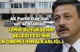 AK Partili Dağ'dan 'sel' açıklaması