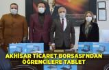 Akhisar Ticaret Borsası'ndan öğrencilere tablet