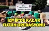 İzmir'de kaçak tütün operasyonu; 3 gözaltı