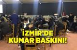 İzmir'de kumar baskını: 763 bin 760 lira para cezası kesildi