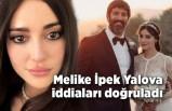 Melike İpek Yalova ayrılık iddialarını doğruladı