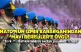 NATO'nun İzmir karargahından 'Mavi Bereliler'e övgü!