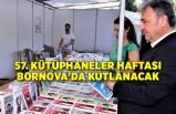 57. Kütüphaneler Haftası Bornova'da kutlanacak