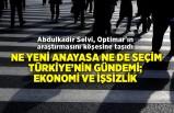 Abdulkadir Selvi: Ne yeni anayasa ne de seçim; Türkiye'nin gündeminde ekonomi ve işsizlik var