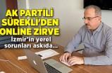 AK Partili Sürekli'den online zirve