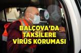 Balçova'da taksilere virüs koruması