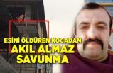 İzmir'de eşini öldüren kocadan akıl almaz savunma: İznim olmadan dışarı çıkıyordu