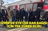İzmir'de STK'lar kan bağışı için tek yürek oldu!