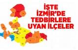 İzmir Valiliği tedbirlere uyan ilçeleri açıkladı
