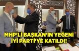 MHP'li Başkan'ın yeğeni İYİ Parti'ye katıldı!