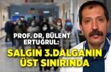 """Prof. Dr. Bülent Ertuğrul: """"Salgın, 3'üncü dalganın üst sınırına gidiyor"""""""