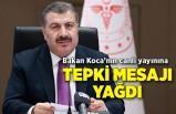 Sağlık Bakanı Fahrettin Koca'nın canlı yayınına tepki mesajı yağdı