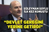 Süleyman Soylu, Kürşat Ayvatoğlu hakkında ilk kez konuştu