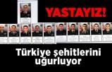 YASTAYIZ! Türkiye şehitlerini uğurluyor