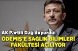 AK Partili Dağ duyurdu: Ödemiş'e Sağlık Bilimleri Fakültesi açılıyor