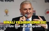 Binali Yıldırım İzmir'de! İşte saat saat programı