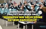 Bornova'da 2020 yılı faaliyet raporuna onay