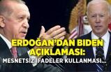 Cumhurbaşkanı Erdoğan'dan Biden açıklaması