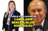 Dokuz Eylül Rotary'de canlıların benzerlikleri konuşuldu