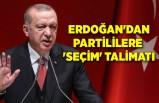Erdoğan'dan partililere 'seçim' talimatı