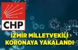 İzmir milletvekili koronaya yakalandı
