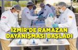 İzmir'de Ramazan dayanışması başladı