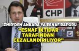 İzmir'den Ankara'ya esnaf raporu