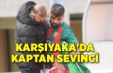 Karşıyaka'da kaptan sevinci