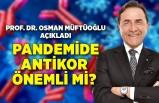 Osman Müftüoğlu, merak edilen antikor testini açıkladı