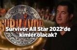 Survivor All Star 2022'de kimler olacak?