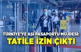 Türkiye'ye aşı pasaportu müjdesi: Tatile izin çıktı