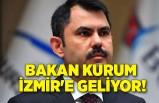 Bakan Kurum İzmir'e geliyor
