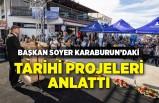 Başkan Soyer Karaburun'daki tarihi projeleri anlattı