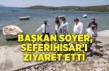 Başkan Soyer, Seferihisar Belediye Başkanı İsmail Yetişkin'i ziyaret etti