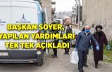 Başkan Soyer, yapılan yardımları tek tek açıkladı