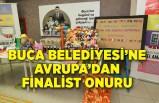 Buca Belediyesi'ne Avrupa'dan finalist onuru