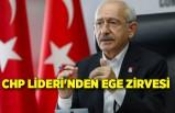 CHP Lideri'nden Ege zirvesi