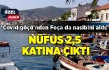 'Covid göçü'nden Foça da nasibini aldı: Nüfus 2,5 katına çıktı