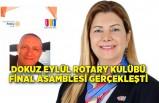 Dokuz Eylül Rotary Kulübü Final Asamblesi gerçekleşti