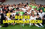 Ege'de şampiyonlar geçidi