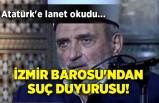 İzmir Barosu'ndan suç duyurusu!