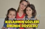İzmir'de hakkını isteyen kadına patron dayağı!