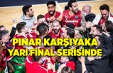 Pınar Karşıyaka yarı final serisinde