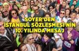 Soyer'den İstanbul Sözleşmesi'nin 10. yılında mesaj