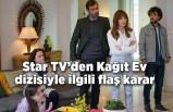 Star TV'den Kağıt Ev dizisiyle ilgili flaş karar