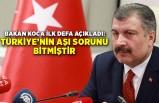"""""""Türkiye'nin aşı sorunu bitmiştir"""""""