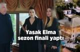 Yasak Elma 110. son bölümüyle sezon finali yaptı!