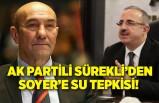 AK Partili Sürekli'den Tunç Soyer'e tepki!