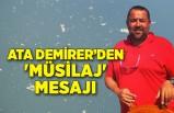 Ata Demirer'den 'müsilaj' mesajı