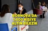 Bornova'da 1.800 kişiye Altın Bilezik